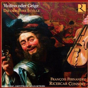 Violino oder Geige: Die Dresdner Schule