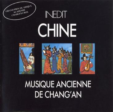 Chine: Musique Ancienne de Chang'an (China: Ancient Music of Chang'an Tang Dynasty)