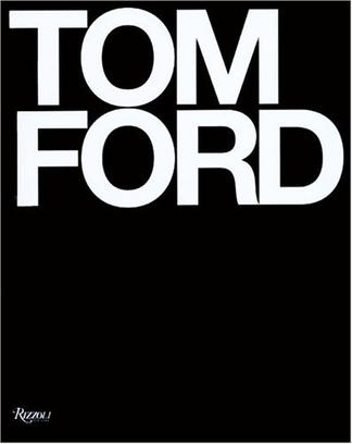 Tom Ford: Deluxe Edition