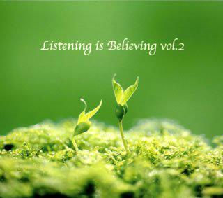 Various Artists - Listening is Believing vol.2