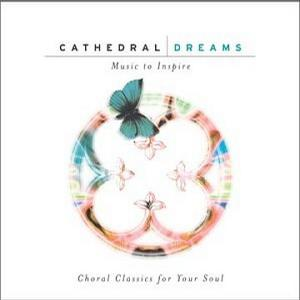 Cathedral Dreams: Music to Inspire