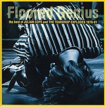 Floored Genius: The Best of Julian Cope and the Teardrop Explodes 1979-1991