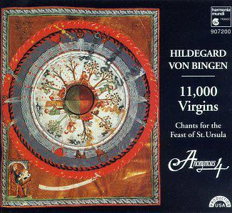 Anonymous 4 - Hildegard von Bingen: 11,000 Virgins: Chants for the Feast of St. Ursula