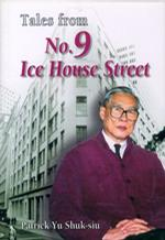 Tales from No.9 Ice House Street