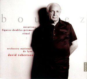 Boulez: Notations; Figures-Doubles-Prismes; Rituel