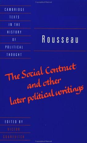 The Social Contract and Other Later Political Writings