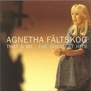 Agnetha Faltskog - That's Me: Greatest Hits