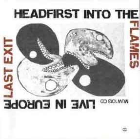 Headfirst Into the Flames: Live in Europe
