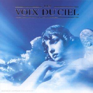 Les Voix Du Ciel (Angel Voices)