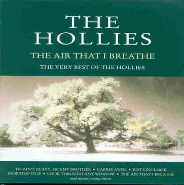 Best of the Hollies: Air That I Breathe