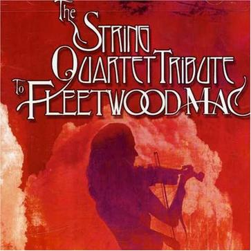 The String Quartet Tribute to Fleetwood Mac