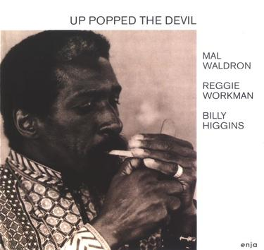 Mal Waldron - Up Popped the Devil