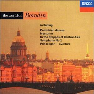 Borodin: The World of Borodin