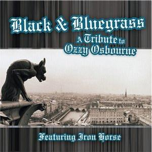 Black & Bluegrass: A Tribute to Ozzy Osbourn & Black Sabbath