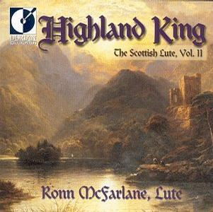 Highland King - The Scottish Lute, Vol. II / McFarlane