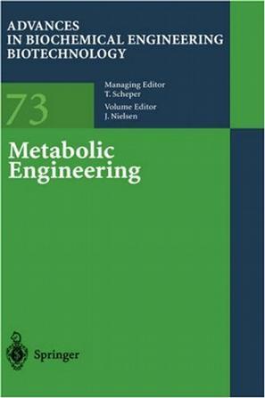 Metabolic Engineering (Advances in Biochemical Engineering / Biotechnology)