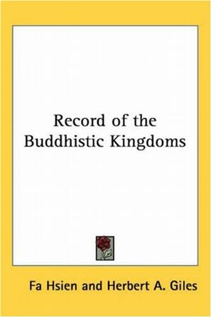 《Record of the Buddhistic Kingdoms》txt,chm,pdf,epub,mobi電子書下載
