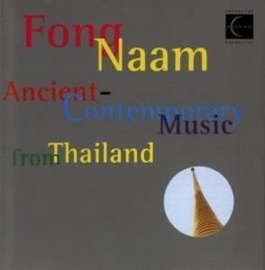 Ancient-Contemporary Music from Thailand