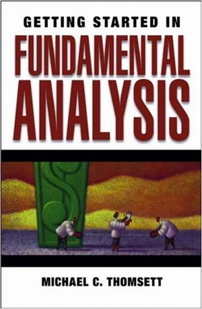 Getting Started in Fundamental Analysis (Getting Started in)