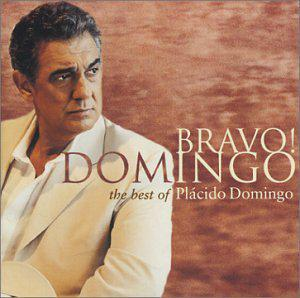 Bravo! Domingo: The Best of Plácido Domingo [includes Bonus DVD]