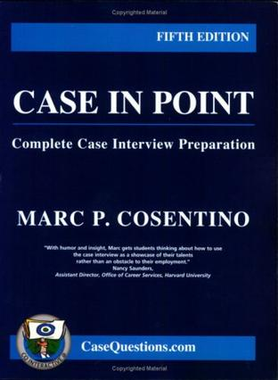 Case in Point: Complete Case Interview Preparation