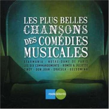 Les plus belles chansons des comedies musicales
