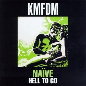 Naïve/Hell to Go