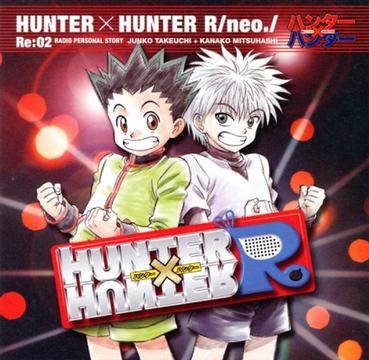 Hunter X Hunter R/Neo/Re:02