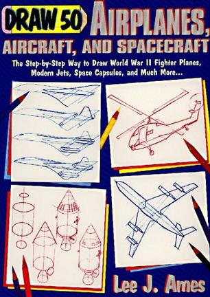 Draw 50 Airplanes, Aircrafts, and Spacecraft