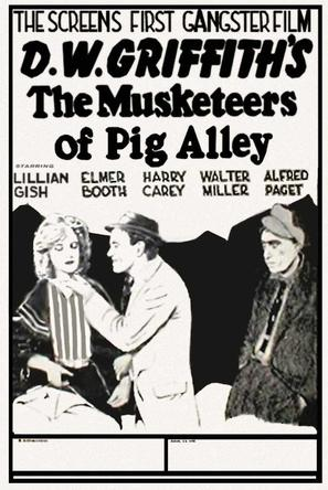 The Musketeers of Pig Alley