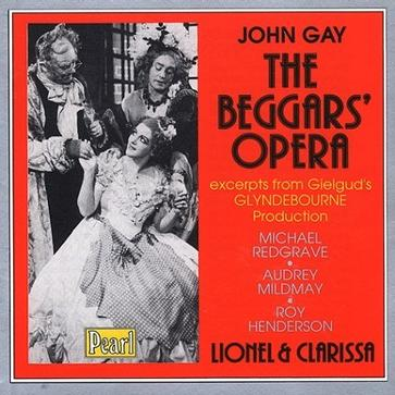 Gay: The Beggars' Opera [Excerpts]