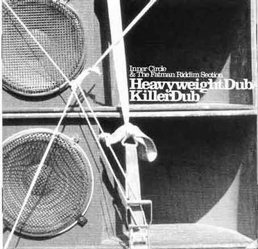 Heavyweight Dub/Killer Dub