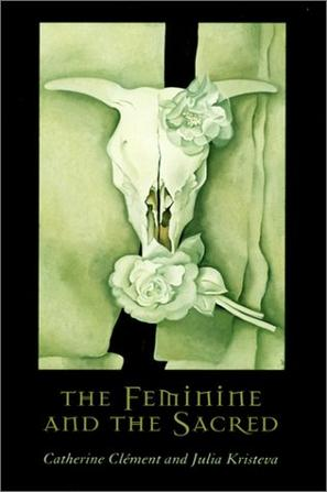 The Feminine and the Sacred (European Perspectives