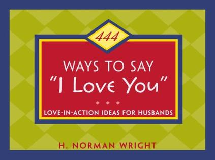 """444 Ways to Say """"I Love You"""""""