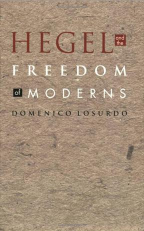 Hegel and the Freedom of Moderns