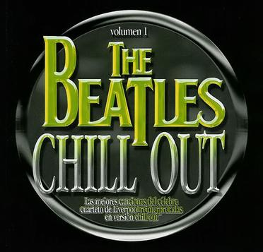 The Beatles Chill Out Vol.1