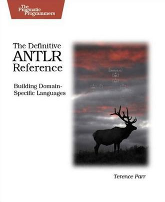 The Definitive Antlr Reference