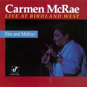 Fine and Mellow: Live at Birdland West