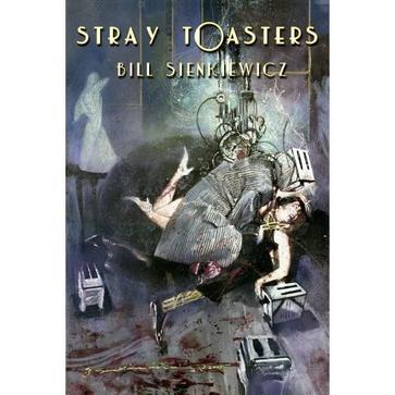 Stray Toasters