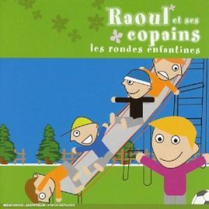 Raoul Et Ses Copains