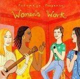 Putumayo Presents Women's Work