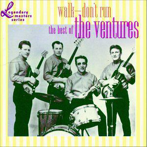 Walk -- Don't Run: The Best of the Ventures