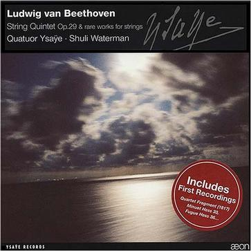Beethoven: String Quintet Op 29, etc / Waterman, Ysaÿe SQ