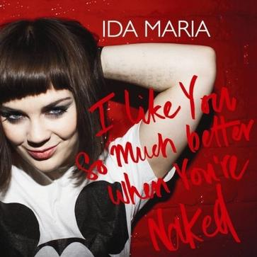 Ida maria better when you re naked