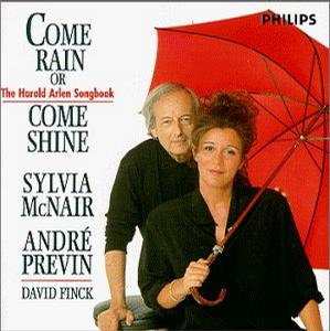 Come Rain Or Come Shine - The Harold Arlen Songbook / McNair, Previn