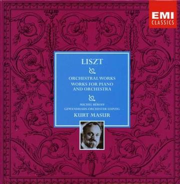 Liszt: Orchestral Works / Works for Piano and Orchestra - Michel Béroff / Gewandhaus-Orchester Leipzig / Kurt Masur