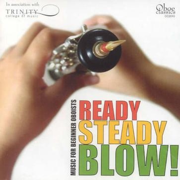 Ready Steady Blow: Music for Beginner Oboists
