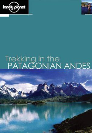Trekking in the Patagonian Andes (Walking)