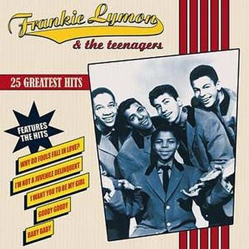 25 Hits: Frankie Lymon and Teenagers