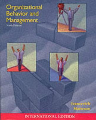 ORGANIZATIONAL BEHAVIOR MANAGEMENT 6E
